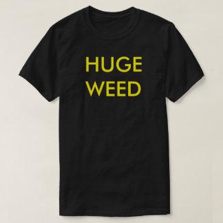 巨大な雑草 Tシャツ