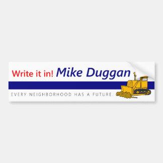 市長のためのBumpersticker -風刺マイクDuggan バンパーステッカー