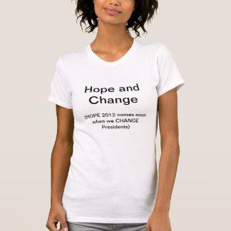 希望および変更 Tシャツ