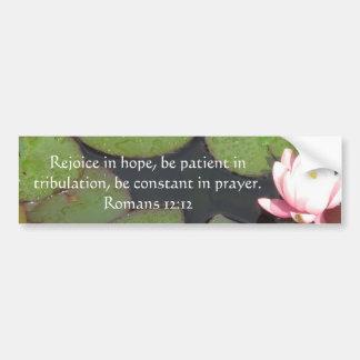 希望についてのロマンの12:12の聖書の詩 バンパーステッカー