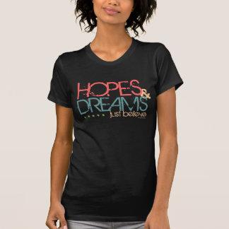 希望及び夢-ちょうど信じて下さい Tシャツ