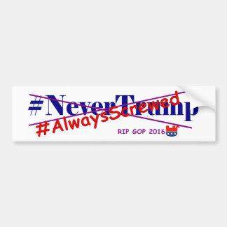 常にねじで締まる#NeverTrump バンパーステッカー