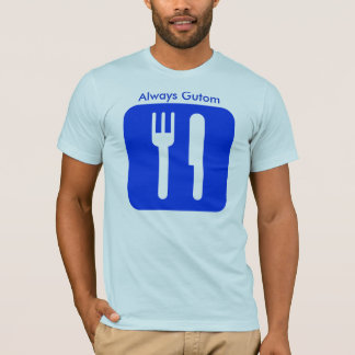 常にGutom [青い]、常にGutom Tシャツ