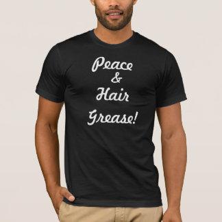 平和および毛グリース! Tシャツ