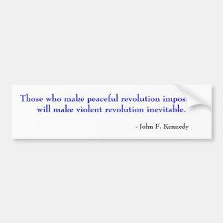平和な革命不可能なwを…作る人 バンパーステッカー