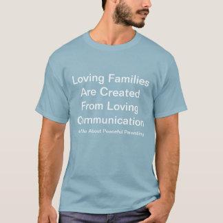 平和なParenting、愛情のあるコミュニケーションワイシャツ Tシャツ