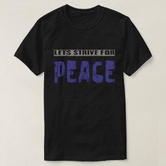 平和のために努力するために割り当てます Tシャツ