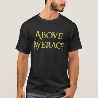 平均の上、販売のためのTシャツ、! Tシャツ