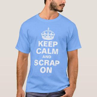 平静およびスクラップを保って下さい Tシャツ