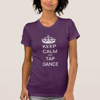 平静およびタップダンスを保って下さい Tシャツ