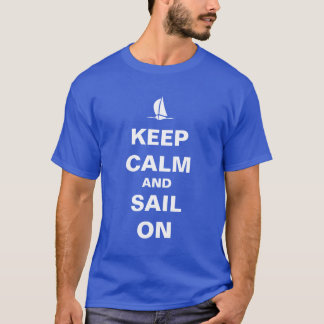 平静および帆を保って下さい Tシャツ