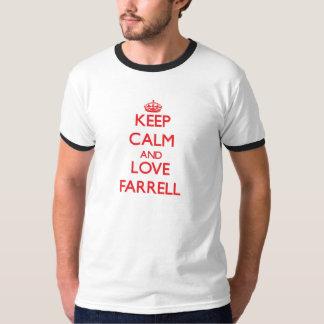 平静および愛Farrellを保って下さい Tシャツ