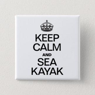 平静および海のカヤックを保って下さい 5.1CM 正方形バッジ