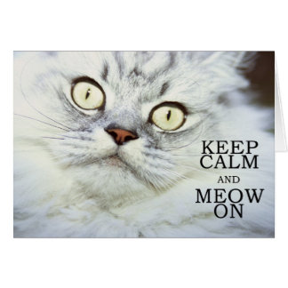 平静および猫の鳴き声を保って下さい カード