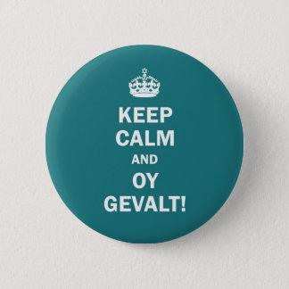 """""""平静およびOy Gevaltを保って下さい! """" 5.7cm 丸型バッジ"""