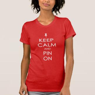 平静そしてPinをの保って下さい(白い文字) Tシャツ