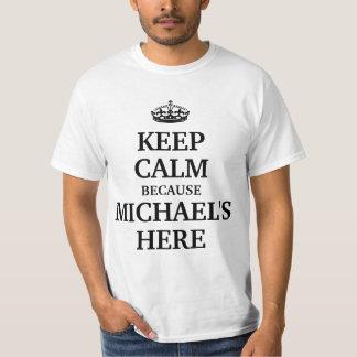 平静をのでミハエルここに保って下さい Tシャツ