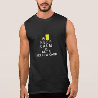 平静を保ちますか、またはイエロー・カードを得て下さい 袖なしシャツ