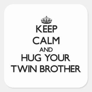 平静を保ち、あなたの双子の兄弟を抱き締めて下さい スクエアシール