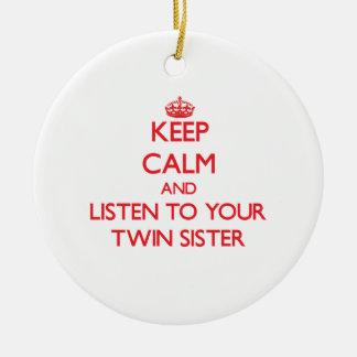平静を保ち、あなたの対の姉妹に聞いて下さい セラミックオーナメント