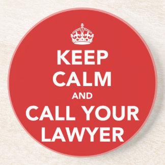 平静を保ち、あなたの弁護士を電話して下さい コースター