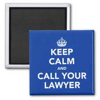 平静を保ち、あなたの弁護士を電話して下さい マグネット