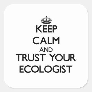 平静を保ち、あなたの生態学者を信頼して下さい スクエアシール