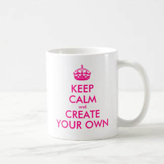 平静を保ち、あなた専有物を-ピンク作成して下さい コーヒーマグカップ
