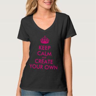 平静を保ち、あなた専有物を-ピンク作成して下さい Tシャツ