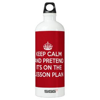 平静を保ち、ありますレッスン・プランにふりをして下さい ウォーターボトル