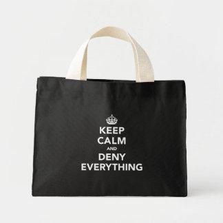 平静を保ち、すべてを否定して下さい ミニトートバッグ