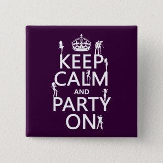 平静を保ち、でパーティを楽しんで下さい(パーティガール) (すべての色) 5.1CM 正方形バッジ