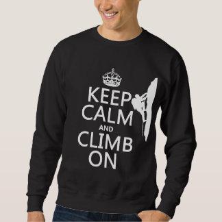 平静を保ち、で上って下さい(カスタマイズ可能な色) スウェットシャツ