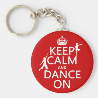 平静を保ち、で踊って下さい(すべての色で) キーホルダー