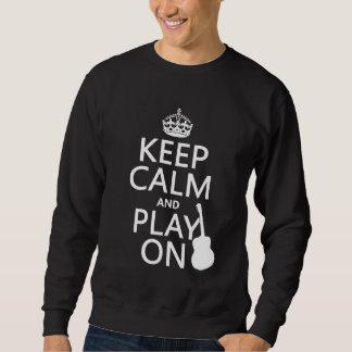 平静を保ち、で遊んで下さい(ギター) (すべての色) スウェットシャツ