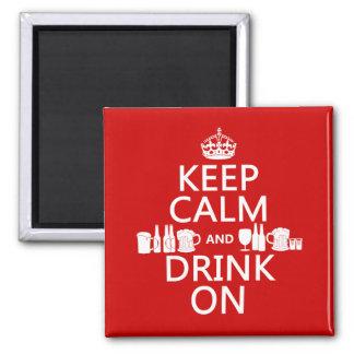 平静を保ち、で飲んで下さい(カスタマイズ可能な色) マグネット