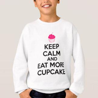 平静を保ち、より多くのカップケーキを食べて下さい スウェットシャツ