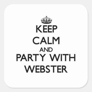 平静を保ち、ウェブスターとパーティを楽しんで下さい スクエアシール