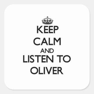 平静を保ち、オリバーに聞いて下さい スクエアシール