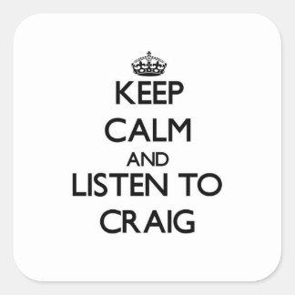 平静を保ち、クレイグに聞いて下さい スクエアシール
