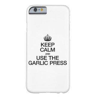 平静を保ち、ニンニク絞り器を使用して下さい BARELY THERE iPhone 6 ケース
