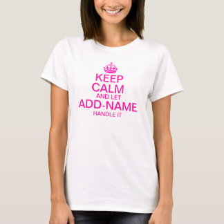"""平静を保ち、""""ハンドルが個人化する名前""""の加えるようにして下さい Tシャツ"""