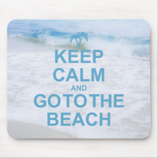 平静を保ち、ビーチに行って下さい マウスパッド