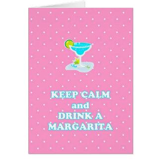 平静を保ち、マルガリータのメッセージカードを飲んで下さい カード