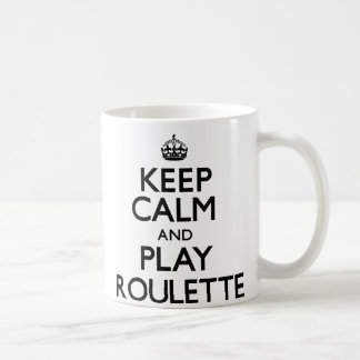 平静を保ち、ルーレットを遊んで下さい(続けていって下さい) コーヒーマグカップ