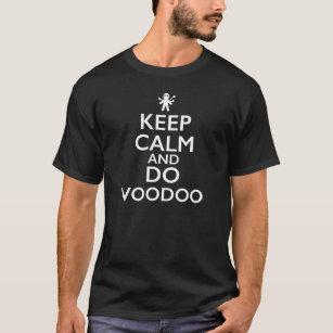 平静を保ち、ヴードゥー教の呪いをかけて下さい Tシャツ