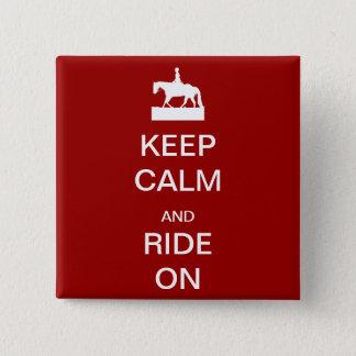 平静を保ち、乗って下さい 5.1CM 正方形バッジ