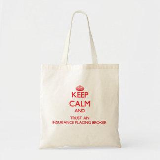 平静を保ち、仲介商を置く保険を信頼して下さい トートバッグ