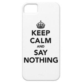 平静を保ち、何も言わないで下さい iPhone SE/5/5s ケース