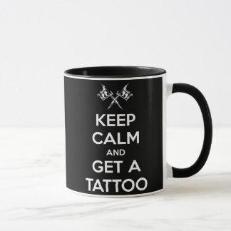 平静を保ち、入れ墨を得て下さい マグカップ